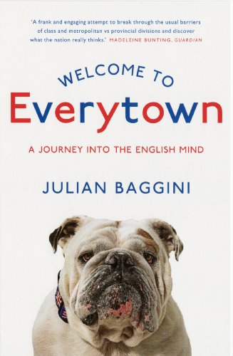 Welcome To Everytown: A Journey Into The English Mind (English Edition)