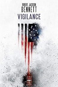 Vigilance par Robert Jackson Bennett