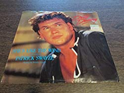 PATRICK SWAYZE: Dirty Dancing / She's Like The Wind / Stay (45 RPM Vinyl) [RCA 5363-7-R, 1987] Soundtrack