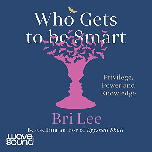 Who Gets to Be Smart cover art