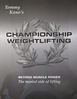 Championship Weightlifting, Beyond Muscle Power, The Mental Side of Lifting