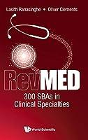 RevMED 300 SBAs in Clinical Specialties