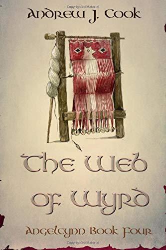 Web of Wyrd (Angelcynn) (Volume 4) ~ TOP Books