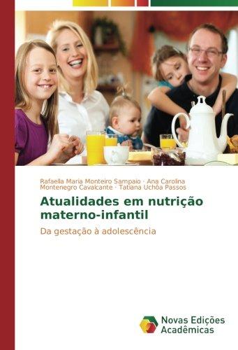 Atualidades em nutrição materno-infantil: Da gestação à adolescência - 9783330727366