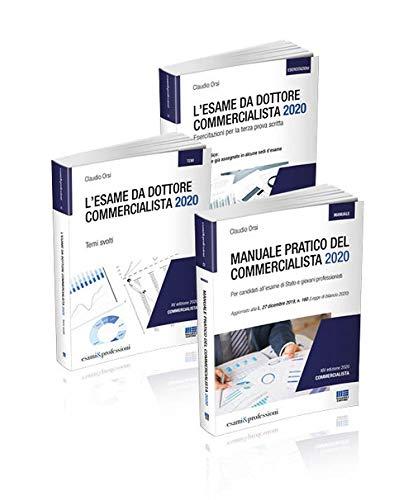 Kit esame commercialista 2020: Manuale - Temi svolti - Esercitazioni per la terza prova scritta