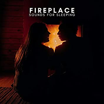 Fireplace Sounds For Sleeping