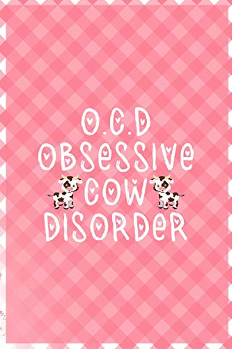 O.C.D Obsessive Cow Disorder: Notebook Journal Composition Blank Lined Diary Notepad 120 Pages Paperback Pink Grid Cow