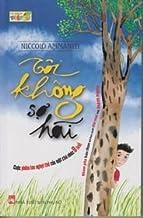 IO Non Ho Paura [I'm Not Scared] (Vietnamese Edition)