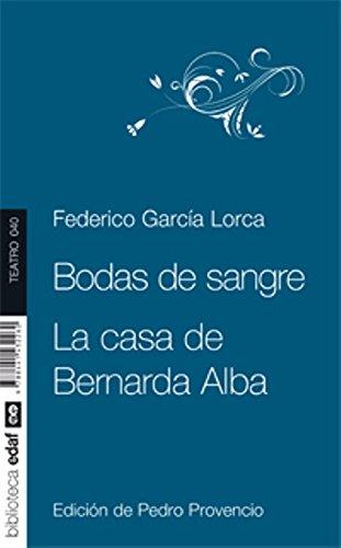 Bodas de sangre. La casa de Bernarda Alba (Nueva biblioteca Edaf)