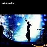Songtexte von Sade - Lovers Live