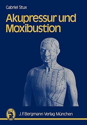 Akupressur und Moxibustion