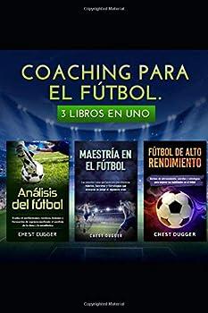 Paperback Coaching para el F?tbol : 3 Libros en Uno Book