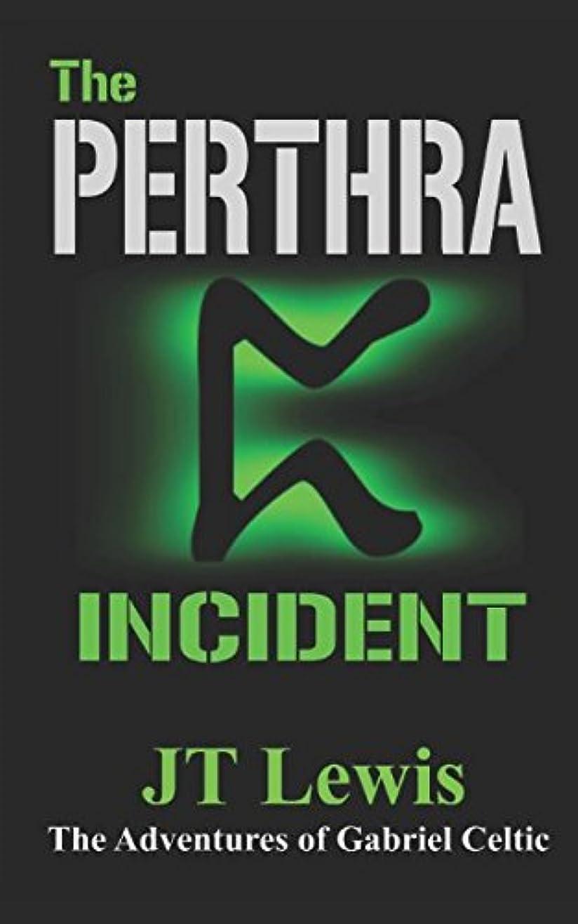 頬寄り添う情緒的The Perthra Incident (The Adventures of Gabriel Celtic)