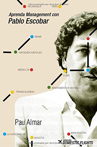 Aprenda Management con Pablo Escobar