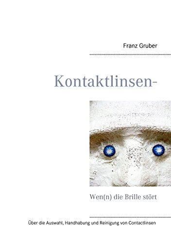 Kontaktlinsen-Ratgeber: Wen(n) die Brille stört