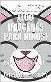 JUGUETES: (100 IMÁGENES PARA NIÑOS): MARIA PONTI