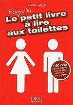 Petit Livre de - Le nouveau petit livre à lire aux toilettes de Florian GAZAN