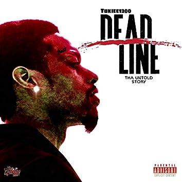 Tha Deadline
