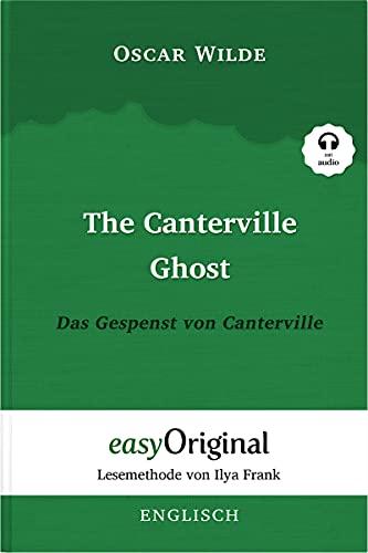 The Canterville Ghost / Das Gespenst von Canterville (mit Audio) - Lesemethode von Ilya Frank: Ungekürzter Originaltext (Lesemethode von Ilya Frank - Englisch) (English Edition)
