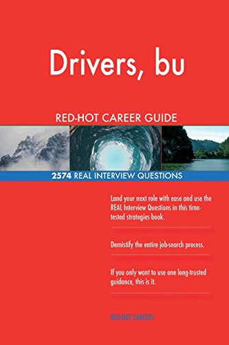 Drivers, bu RED-HOT Career Guide; 2574 REAL Interview Questions