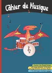 Cahier de Musique 21x29,7: cm | Partitions 12 portées et Grands Carreaux Seyès pour solfège et chant | 108 pages - Dinosaure, enfant, batterie