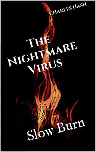 The Nightmare Virus: Slow Burn