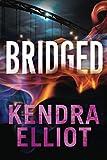 Bridged (Callahan & McLane, Band 2) - Kendra Elliot