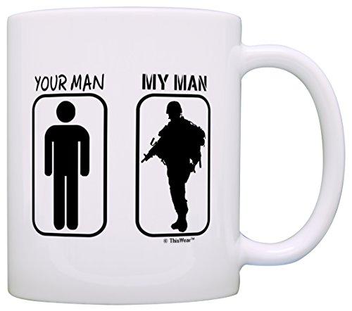 Your Man My Man Service Member's Wife Gift Coffee Mug Tea Cup White