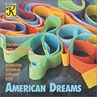American Dreams: Music by Bernstein, Copland, Schumann and Reed (1993-05-17)