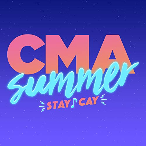 CMA Summer Stay-Cay