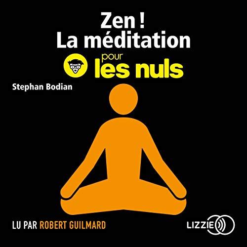 Couverture de Zen ! La méditation pour les Nuls