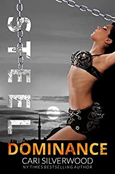 Steel Dominance (Steamwork Chronicles Book 3) by [Cari Silverwood]