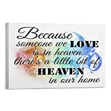 Photo to Canvas Print Wall Art, Because Someone We Love Is in Heaven 11 Canvas Wall Decor Modern Pictures Prints Decorative Poster Home Decoration 16x20 Inches
