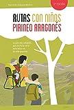 Rutas con niños en el Pirineo aragonés (EXPLORADORES)