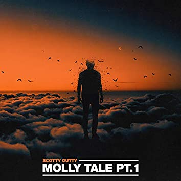Molly Tale, Pt.1