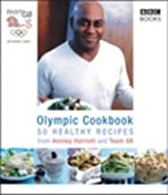 The Olympic Cookbook by Ainsley Harriott (2004-06-24)