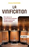 La vinification - 4e éd. (Pratiques Vitivinicoles)