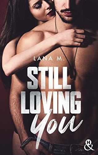 Still loving you de Lana M. 41Tbm+Bt0UL