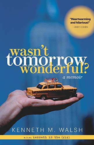 Wasn't Tomorrow Wonderful?