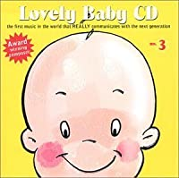 Lovely Baby Music presents...Lovely Baby CD no.3 (2004-04-06)