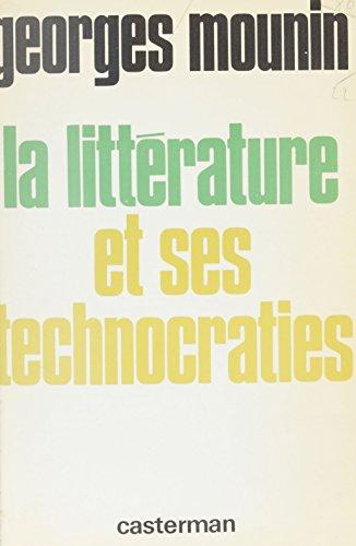 La Littérature et ses technocraties
