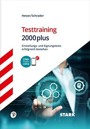 STARK Testtraining 2000plus: Einstellungs- und Eignungstests erfolgreich bestehen