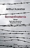 Sonnenfinsternis: Roman. Nach dem deutschen Originalmanuskript