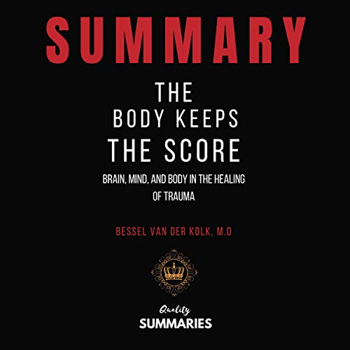 『Summary: The Body Keeps the Score』のカバーアート