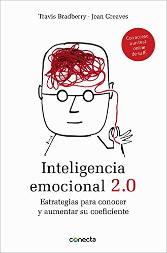 Inteligencia emocional 2.0: Estrategias para conocer y aumentar su coeficiente (Conecta)