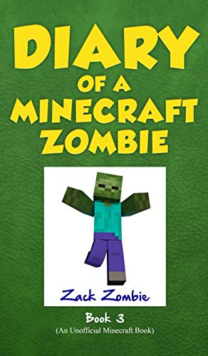 Compare Textbook Prices for Diary of a Minecraft Zombie Book 3: When Nature Calls Illustrated Edition ISBN 9781943330393 by Zombie, Zack