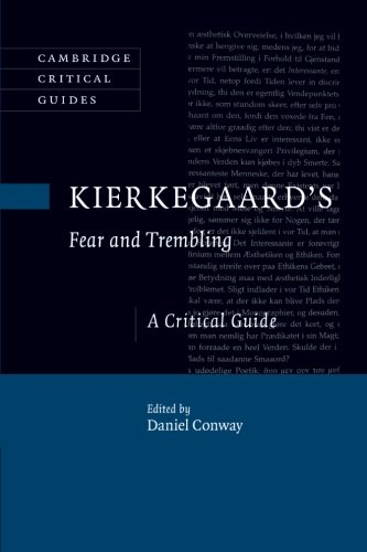 Kierkegaard's Fear and Trembling: A Critical Guide (Cambridge Critical Guides)
