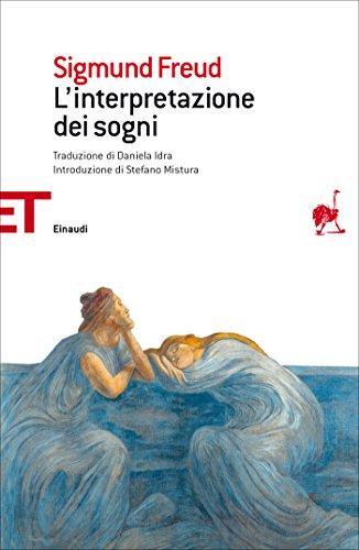 L'interpretazione dei sogni (Einaudi tascabili. Saggi Vol. 1731)