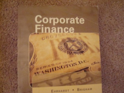 Corporate Finance By Ehrhardt and Brigham 4th Ed Centage Learning 2011