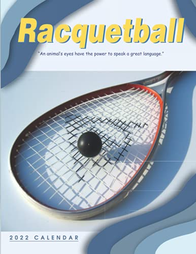Compare Textbook Prices for Racquetball 2022 Calendar: 12-month Calendar 2022 from Jan 2022 to Dec 2022 in size 8.5x11 inch  ISBN 9798489591713 by Publishing, Glassy